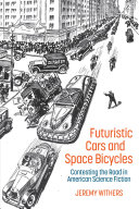 Futuristic Cars and Space Bicycles