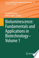 Bioluminescence  Fundamentals and Applications in Biotechnology   Book