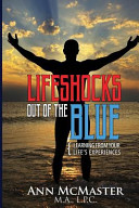 Lifeshocks Out of the Blue