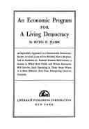 An Economic Program For A Living Democracy