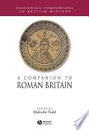 A Companion to Roman Britain