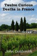 Pdf Twelve Curious Deaths in France Telecharger