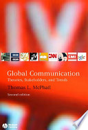 Global Communication: Theories, Stakeholders, and Trends