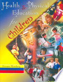 Health and Physical Education for Children
