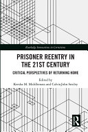 Prisoner Reentry in the 21st Century Pdf/ePub eBook