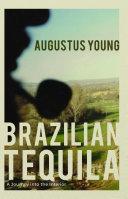 Brazilian Tequila