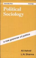 Political Sociology: a New Grammar of Politics