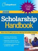 The College Board Scholarship Handbook 2008