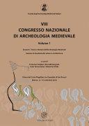 VIII Congresso nazionale di archeologia medievale. Pré-tirages (Matera, 12-15 settembre 2018). Vol. 1