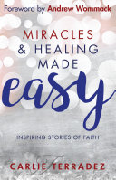 Miracles   Healing Made Easy