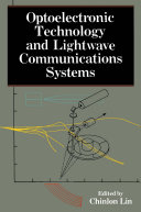 Optoelectronic Technology and Lightwave Communications Systems