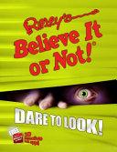 Ripley s Believe It Or Not  Dare to Look