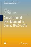 Constitutional Development in China  1982 2012