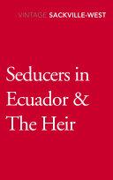 Seducers in Ecuador   The Heir