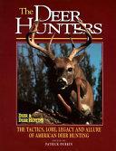 The Deer Hunters