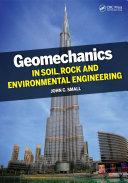 Geomechanics in Soil  Rock  and Environmental Engineering