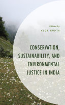 Conservation  Sustainability  and Environmental Justice in India