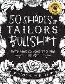 50 Shades of Tailors Bullsh*t