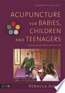 Acupuncture for Babies  Children and Teenagers