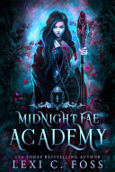 Midnight Fae Academy Book One A Dark Paranormal Reverse Harem Bully Romance