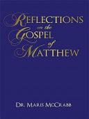 Reflections On The Gospel Of Matthew Book PDF