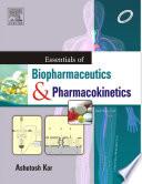 Essentials of Biopharmaceutics and Pharmacokinetics   E Book