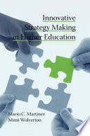 Innovative Strategy Making In Higher Education Book PDF