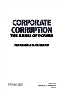 corporate corruption the abuse of power clinard marshall