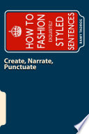 Create, Narrate, Punctuate