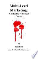 Multi Level Marketing  Killing The American Dream