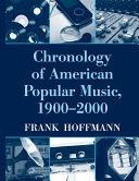Chronology of American Popular Music  1900 2000