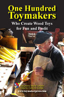 One Hundred Toymakers Who Create Wood Toys for Fun and Profit