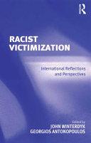 Racist Victimization