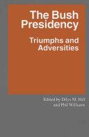 The Bush Presidency Pdf/ePub eBook