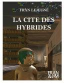 Pdf La Cité des Hybrides Telecharger