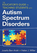The Educator s Guide to Teaching Students With Autism Spectrum Disorders