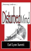 Journey Into a Disturbed Mind Book