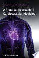 A Practical Approach to Cardiovascular Medicine Book
