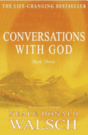 Conversations with God - Book 3