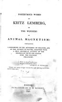 Posthumous Works of Kritz Lemberg, Or, The Wonders of Animal Magnetism