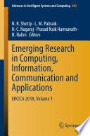 """Emerging Research in Computing, Information, Communication and Applications: ERCICA 2018, Volume 1"" by N. R. Shetty, L. M. Patnaik, H. C. Nagaraj, Prasad Naik Hamsavath, N. Nalini"