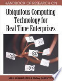 Handbook Of Research On Ubiquitous Computing Technology For Real Time Enterprises Book PDF