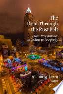 The Road Through The Rust Belt