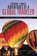 Exploring the World  Adventures of a Global Traveler