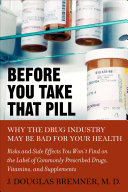Before You Take that Pill