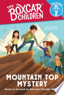 Mountain Top Mystery (The Boxcar Children: Time to Read, Level 2)