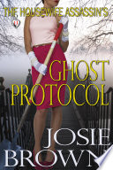 The Housewife Assassin   s Ghost Protocol