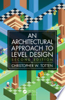 Architectural Approach to Level Design Book