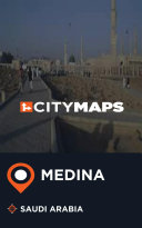 City Maps Medina Saudi Arabia