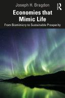 Economies that Mimic Life